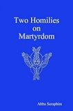Two Homilies on Martyrdom